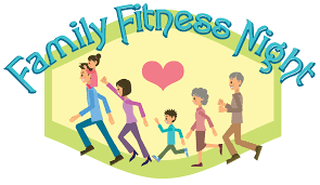 Join us for Family Fitness Night